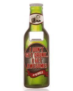 Beer Bottle Opener - Get Awesome