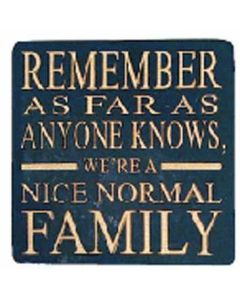 Sww Coaster - Nice Normal Family.......