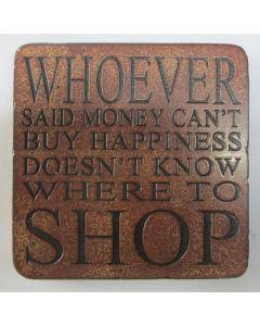 Sww Coaster - Money Cant Buy Happ..Shop