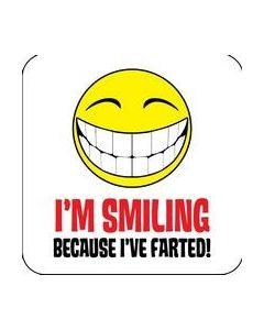 Coaster - Im Smiling Because Ive Fart