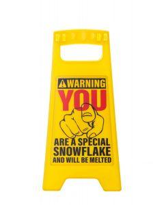 Desk Warning Sign-Snowflake
