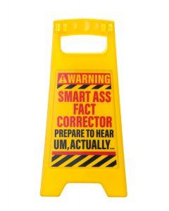 Desk Warning Sign - Smart Ass