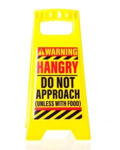 Desk Warning Sign - Hangry