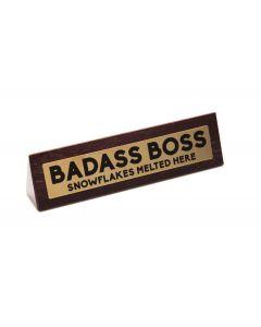 Wooden Desk Sign - Badass Boss
