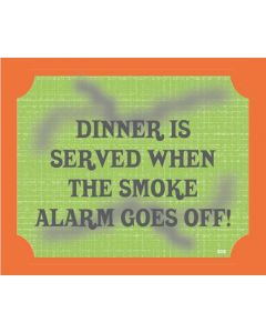 Plaque - Dinner Is Served