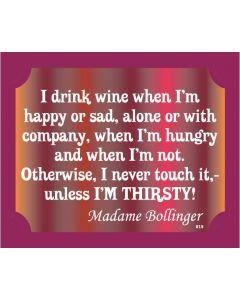 Plaque - Wine Madame Bollinger