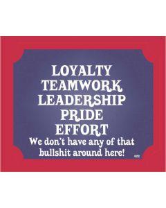 Plaque - Loyalty Teamwork