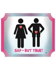 Plaque - Sad But True