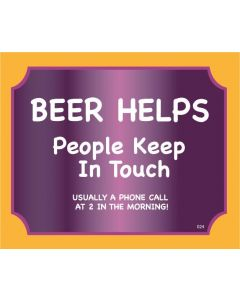 Plaque - Beer Helps People Keep In Touch