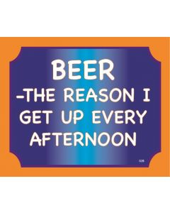 Plaque - Beer The Reason