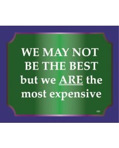 Plaque - Best Most Expensive