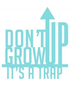 Chatterwall - Dont Grow Up Its A Trap