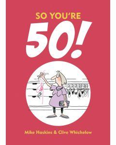So You're 50
