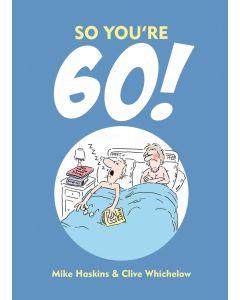 So You're 60