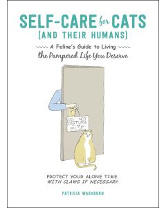 SELF CARE FOR CATS (AND THEIR HUMANS)