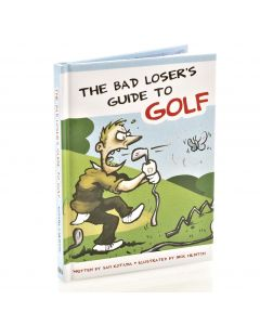 Bad Losers Guide To Golf