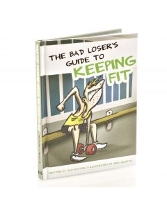 Bad Losers Guide To Keeping Fit