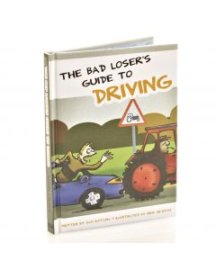 Bad Losers Guide To Driving