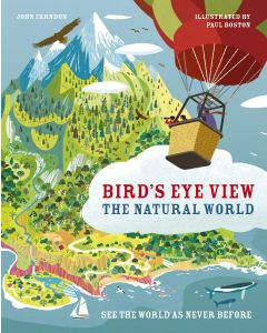 Birds Eye View: The Natural World