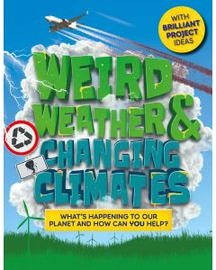 Weird Weather &Changing Climates