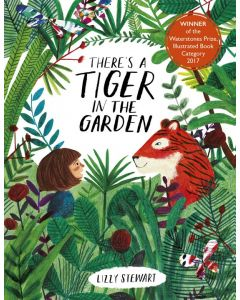 Theres A Tiger In The Garden