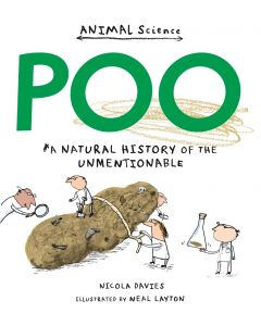 Poo - A Natural History Of The Unmentionable