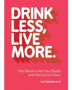 Drink Less, Live More