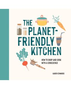 The Planet Friendly Kitchen