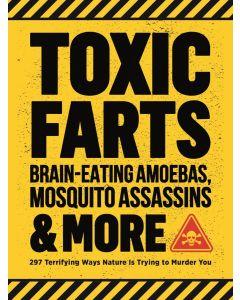 Toxic Farts, Brain-Eating Amoebas, Mosqu