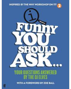 Qi Funny You Should Ask