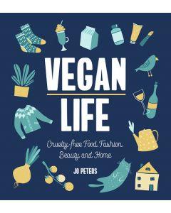 Vegan Life: Cruelty-Free Food, Fashion,