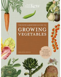 The Kew Gardeners Guide To Growing Vegetables