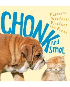 Chonk and Smol