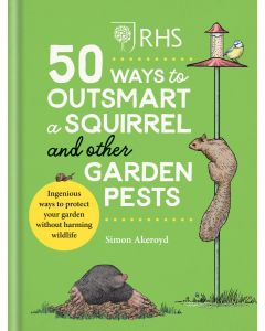 50 Ways To Outsmart A Squirrel And Other Garden Pests