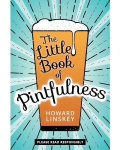 The Little Book Of Pintfulness