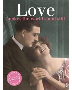 Love Makes The World Stand Still