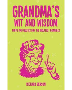 Grandmas Wit And Wisdom