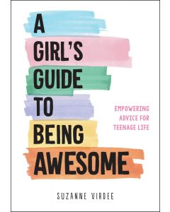 A Girls Guide To Being Awesome