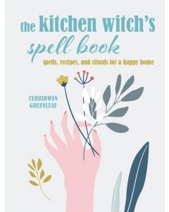 The Kitchen Witch's Spell Book