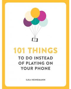 101 Things Todo Instead Of Playing Phone