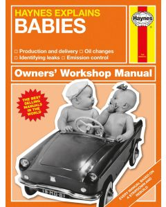 Haynes Explains - Babies
