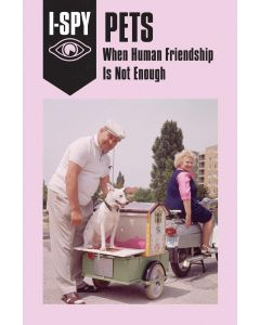 I-Spy Pets: When Human Friendship Is Not