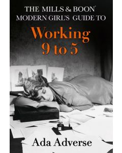 Mills & Boon: Modern Guide To: Working 9