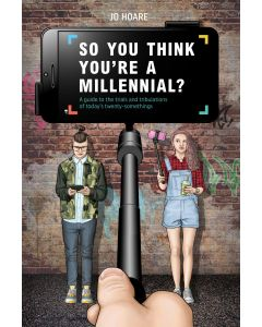So You Think You Are A Millennial