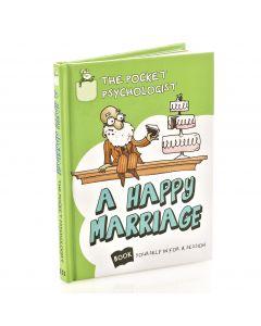 Pocket Psychologist - A Happy Marriage