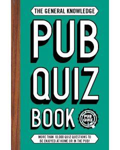 The General Knowledge Pub Quiz Book