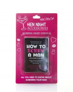 HEN NIGHT - HOW TO SCREW YOUR MAN