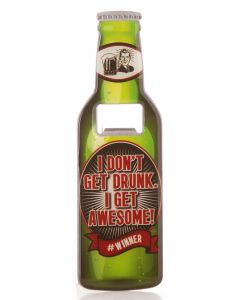 BEER BOTTLE OPENER - GET AWESOME