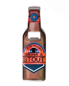 BEER BOTTLE OPENER - DRINK STOUT