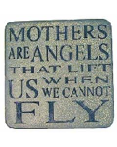 SWW COASTER - MOTHERS ARE ANGELS.......